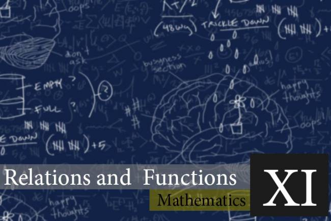 Relations and Functions | Notes | Math XI